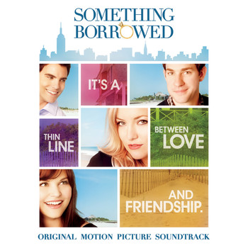 Various Artists - Something Borrowed: Original Motion Picture Soundtrack