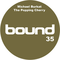 Michael Burkat - The Popping Cherry
