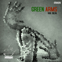 Siul Silva - Green Arms