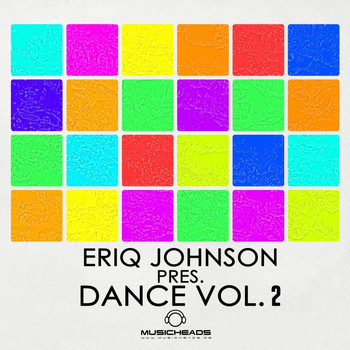 Various Artists - Eriq Johnson Pres. Dance Vol. 2