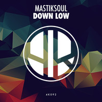 Mastiksoul - Down Low