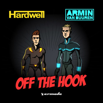 Hardwell & Armin van Buuren - Off The Hook