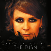 Alison Moyet - The Turn (Re-issue – Deluxe Edition)