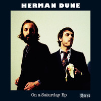 Herman Dune - On A Saturday EP