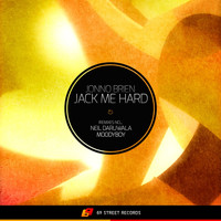 Jonno Brien - Jack Me Hard