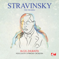 Igor Stravinsky - Stravinsky: The Firebird (Digitally Remastered)