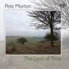 The Land of Time  Pete Morton