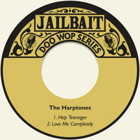 The Harptones - Hep Teenager