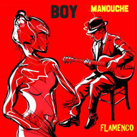 Boy - Manouche Flamenco