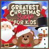 Greatest Christmas Songs for Kids  Greatest Christmas Songs and #1 Favourite Christmas Music for Kids