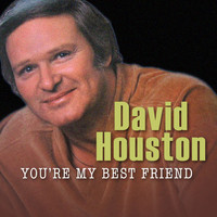 David Houston - You're My Best Friend