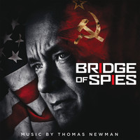 Thomas Newman - Bridge of Spies (Original Motion Picture Soundtrack)