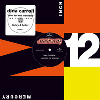 Dina Carroll - Livin' For The Weekend (Remixes)