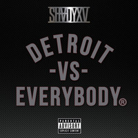 Eminem - Detroit Vs. Everybody (Explicit)