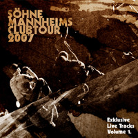 Söhne Mannheims - Söhne Mannheims - Club-Tour 2007 Exklusive Live-Tracks Vol. 1