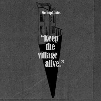 Stereophonics - Keep the Village Alive (Deluxe Version)
