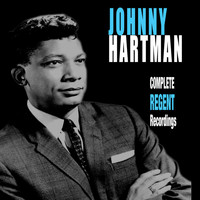 Johnny Hartman - Complete Regent Recordings (Bonus Track Version)