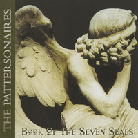 The Pattersonaires - Book of the Seven Seals