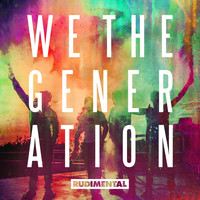 Rudimental - We The Generation (Explicit)