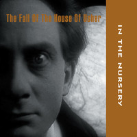 In The Nursery - The Fall of the House of Usher (Original Soundtrack)