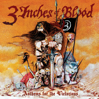 3 Inches Of Blood - Anthems for the Victorious - Single