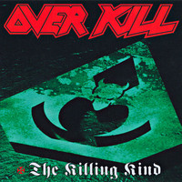 Overkill - The Killing Kind (Explicit)