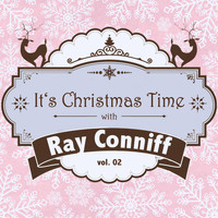 Ray Conniff - It's Christmas Time with Ray Conniff, Vol. 02