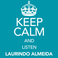 Laurindo Almeida - Keep Calm and Listen Laurindo Almeida
