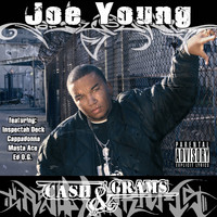 Joe Young - Cash & Grams (Explicit)