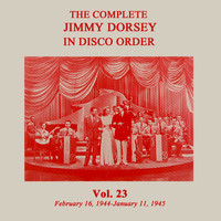 Jimmy Dorsey - The Complete Jimmy Dorsey in Disco Order