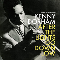 Kenny Dorham - After the Lights Go Down Low