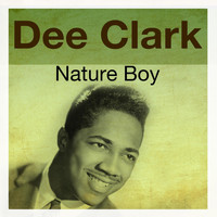 Dee Clark - Nature Boy