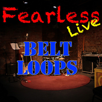 Various Artists - Fearless Live: Belt Loops
