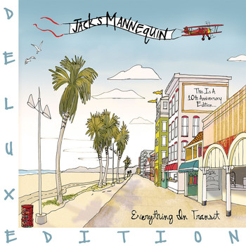 Jack's Mannequin - Everything In Transit (10th Anniversary Edition) (Explicit)