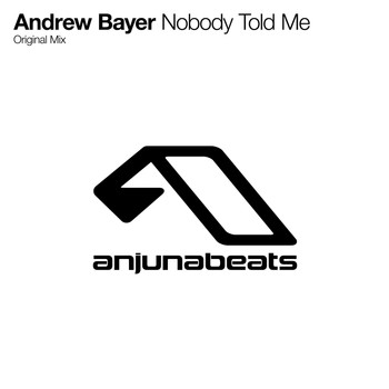 Andrew Bayer - Nobody Told Me
