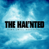 The Haunted - Time (Will Not Heal)