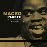Maceo Parker - The Bremen Concert