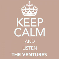 The Ventures - Keep Calm and Listen the Ventures