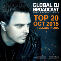 Markus Schulz - Global DJ Broadcast - Top 20 October 2015