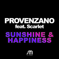 Provenzano featuring Scarlet - Sunshine & Happiness