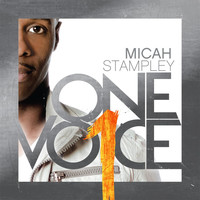 Micah Stampley - One Voice