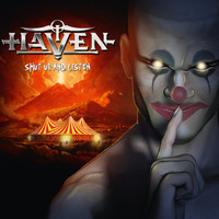 Haven - Shut up and Listen
