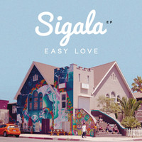 Sigala - Easy Love - EP