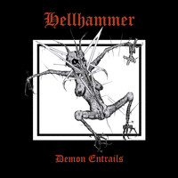 Hellhammer - Demon Entrails