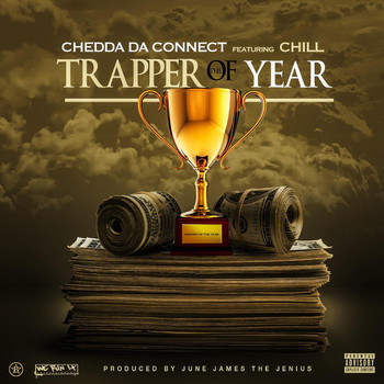CHILL - Trapper of the Year (feat. ChiLL)
