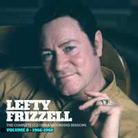 Lefty Frizzell - The Complete Columbia Recording Sessions, Vol. 8 - 1966-1968