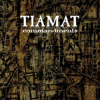 Tiamat - Commandments - The Best of Tiamat