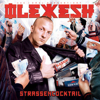Olexesh - Strassencocktail (Deluxe Version) (Explicit)