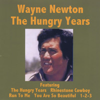 Wayne Newton - The Hungry Years - Wayne Newton