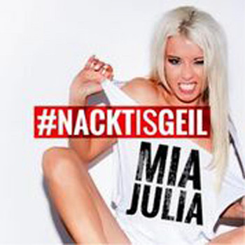Mia Julia - Nackt is geil (Radio Edit)